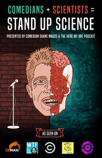 Stand Up Science w/ Shane Mauss