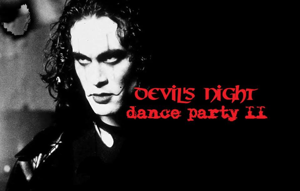 Devil's Night Dance Party II
