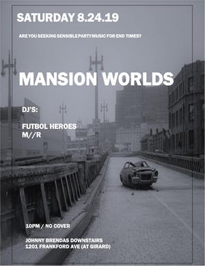 Mansion Worlds with DJs Futbol Heroes and M//R