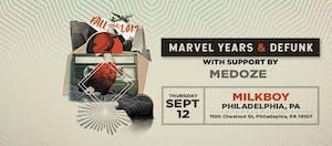 Marvel Years + Defunk