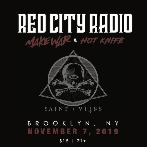 Red City Radio, Make War, Hot Knife