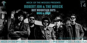 Robert Jon & The Wreck, Hot Mountain Dips, Moxi & Loon