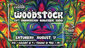 Woodstock 50th Anniversary Burlesque Show!