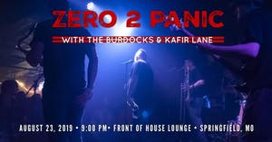Zero 2 Panic / The BurDocks / Kafir Lane