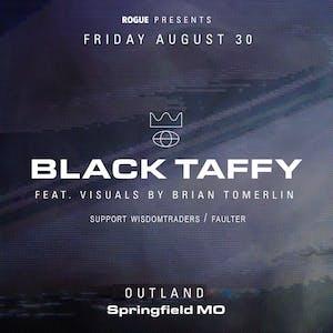 Black Taffy, Wisdomtraders, Faulter