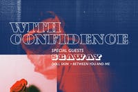 WITH CONFIDENCE: The Love And Loathing Tour