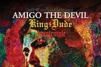 AMIGO THE DEVIL / King Dude / Twin Temple