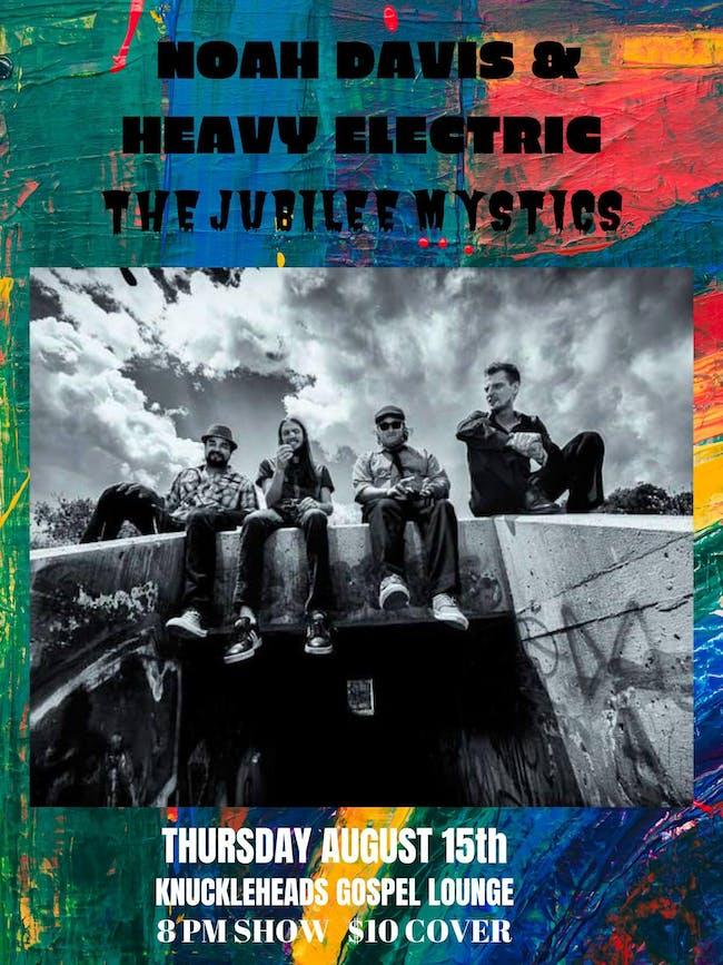 Noah Davis & Heavy  Electric The  Jubilee Mystics in the Gospel Lounge