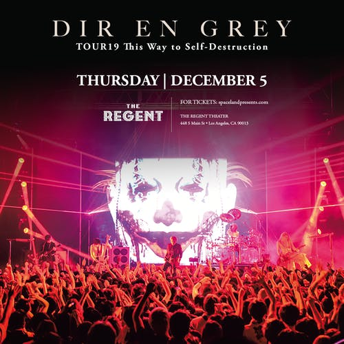 SOLD OUT - DIR EN GREY: TOUR19 This Way to Self-Destruction