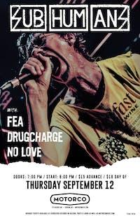 SUBHUMANS / FEA / Drugcharge / No Love