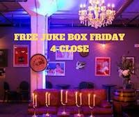 FREE Juke Box Friday Night!