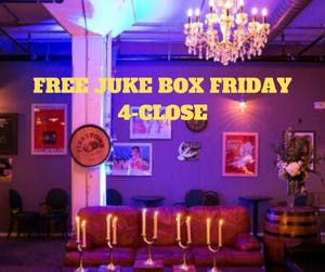 FREE Juke Box Night!
