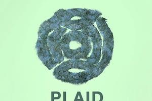 PLAID w/ Kia Mazzi