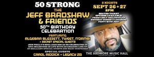 Jeff Bradshaw & Friends ft. Tweet, Chantae Cann, + guests TBA!