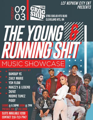 LCF Nephew City Ent Presents : Young and Running Shit Music Showcase