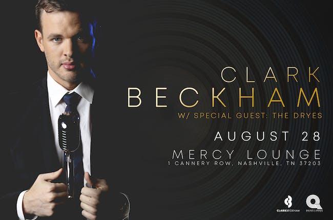 Clark Beckham w/ The Dryes