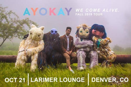 ayokay: we come alive. Fall 2019 Tour