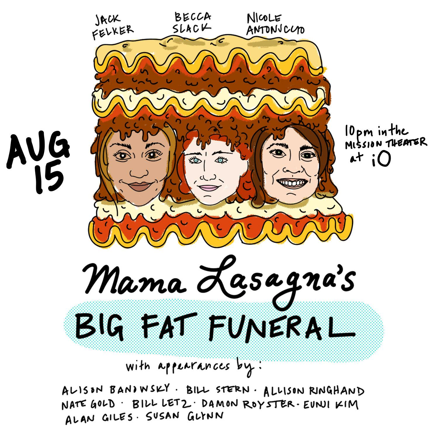 Mama Lasagna's Big Fat Funeral