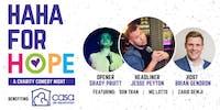 HAHA FOR HOPE - Charity Comedy Night benefiting Casa de Esperanza
