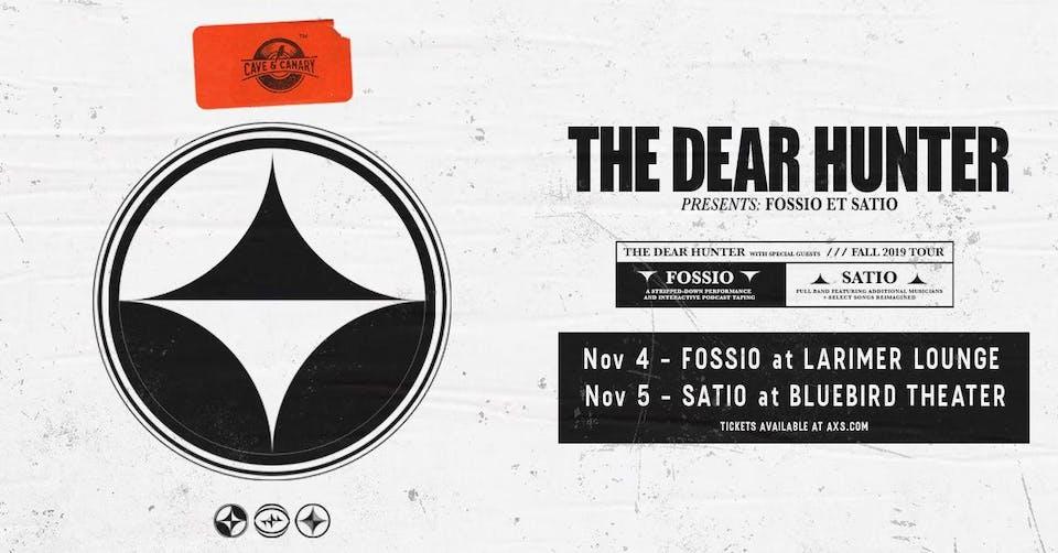 The Dear Hunter presents FOSSIO ET SATIO