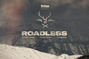 TETON GRAVITY RESEARCH: ROADLESS - EARLY SHOW