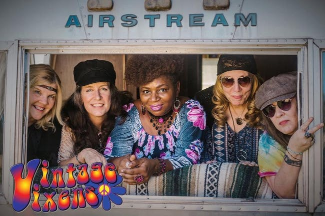 Vintage Vixens - 60s & 70s Groovy, Funky & Hippie Tribute w/ 2 Broke Kings