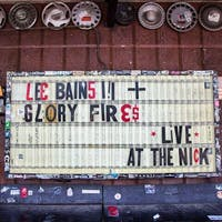 LEE BAINS iii & THE GLORY FIRES w/ NANA GRIZOL & SPECIAL GUESTS