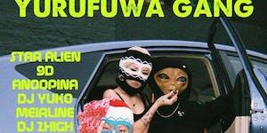 WESTSiDE JTOWN /Yurufuwa Gang, Star Alien, 9D, DJ Yuko, Meirline and more!