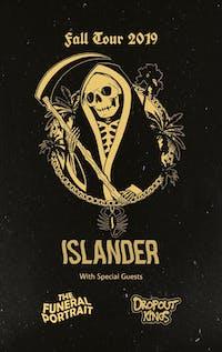Islander, The Funeral Portrait, Dropout Kings