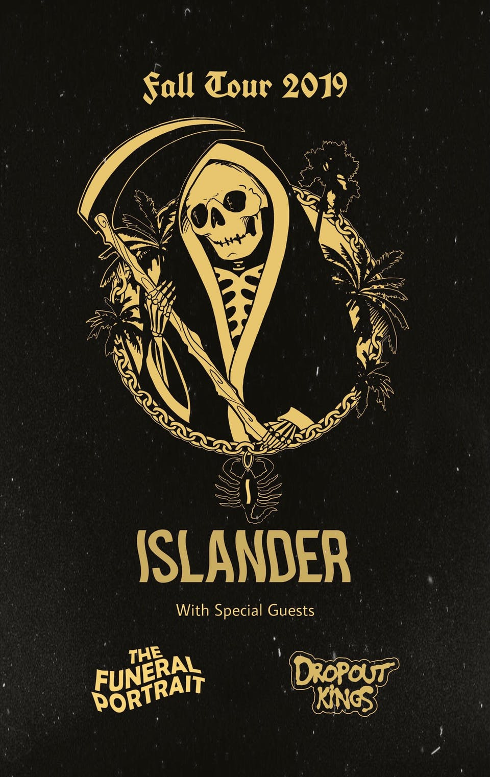 Islander, The Funeral Portrait, Dropout Kings