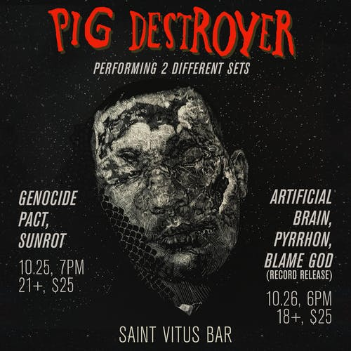Pig Destroyer, Artificial Brain, Pyrrhon, Blame God (Record Release)