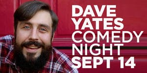 Dave Yates Comedy Night