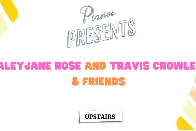 HaleyJane Rose and Travis Crowley & Friends (Free)