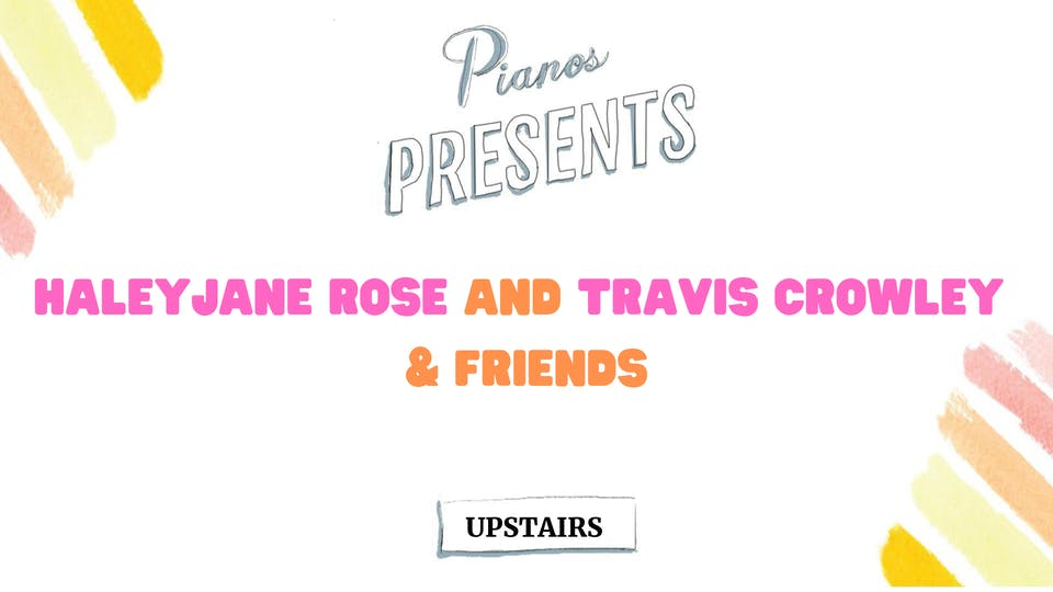 HaleyJane Rose and Travis Crowley & Friends (Free)