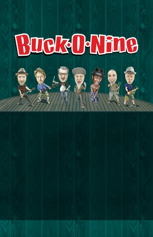 Buck O Nine + Johnny Madcap + Guests
