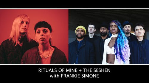 Rituals of Mine / The Seshen At Polaris Hall