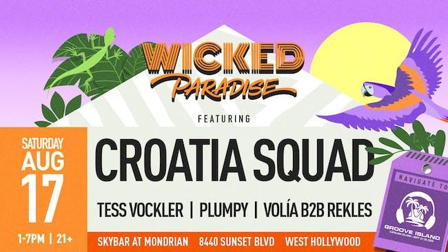 Wicked Paradise ft. Croatia Squad