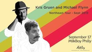 Kris Gruen + Michael Flynn