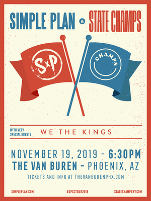 SIMPLE PLAN AND STATE CHAMPS WITH SPECIAL GUESTS WE THE KINGS