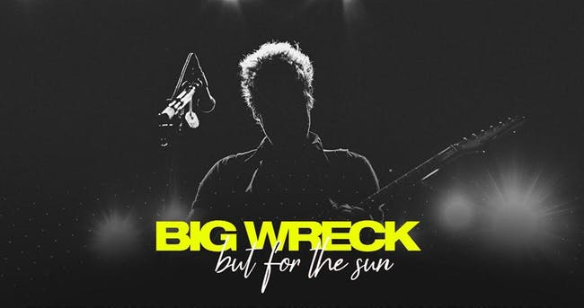 "BIG WRECK ""But For The Sun Tour 2019"" - Barrie, Ontario"