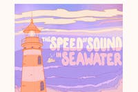 THE SPEED OF SOUND IN SEAWATER, So Much Light, Catbamboo