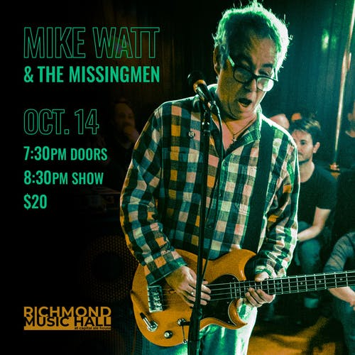 mike watt + the missingmen with Piranha Rama and J Clyde Morris