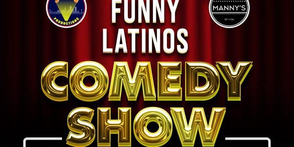 Funny Latinos Comedy Show
