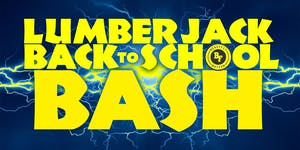 Lumberjack Back to School Bash