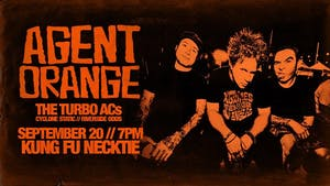 Agent Orange ~ The Turbo A.C.'s ~  Cyclone Static ~ Riverside Odds
