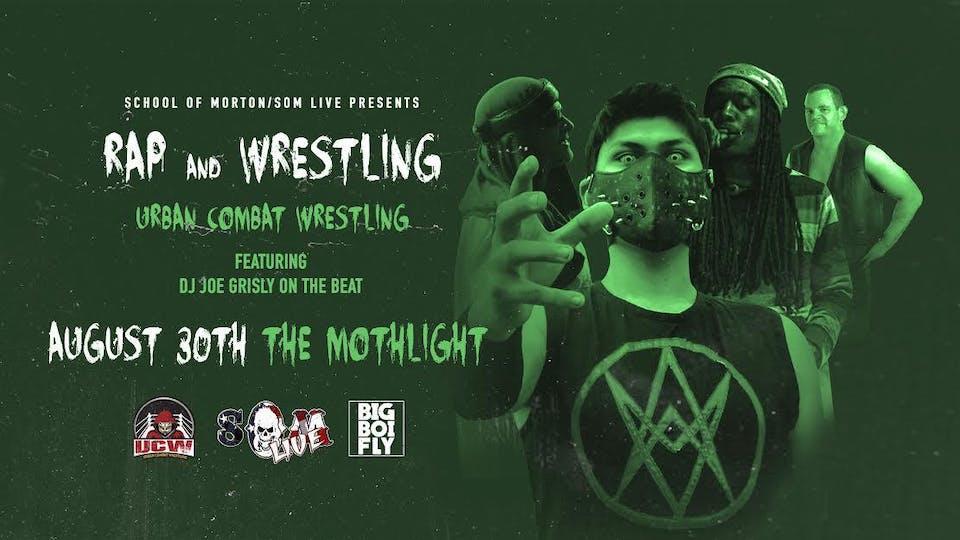Urban Combat Wrestling - Rap & Wrestling