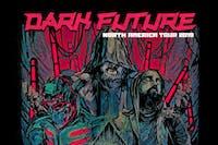 DARK FUTURE North America Tour 2019