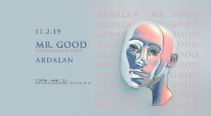 Ardalan's Official Birthday Party // Mr. Good Album Release Tour