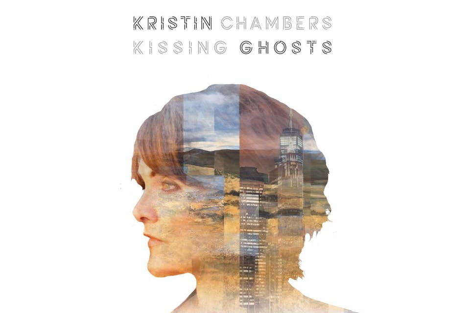 """Kristin Chambers -   """"Kissing Ghosts""""  Album Release"""