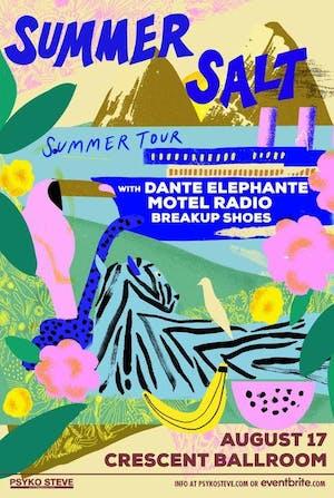 Summer Salt with Dante Elephante and Motel Radio
